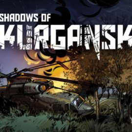 Preview | Shadows Of Kurgansk