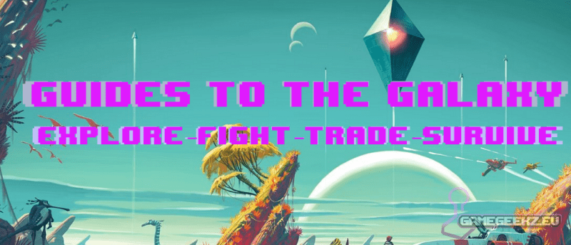 No Man's Sky Guide to the galaxy