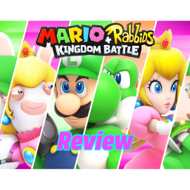 Review Mario + Rabbids: Kingdom Battle
