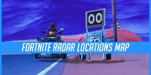 Fortnite Radar Detector Sign Locations (Map), Season 6 Week 5 Challenge