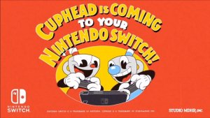 Cuphead é anunciado para Nintendo Switch