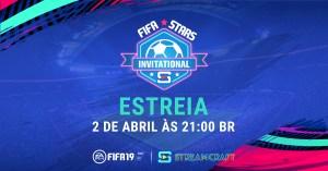FIFA Stars Invitational reúne os maiores pro players e streamers brasileiros do game de futebol