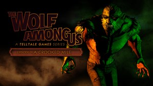 The Wolf Among Us Episode 3: A Crooked Mile out this week