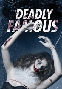 Film Review: Deadly Famous is a slick psychological horror film