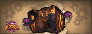 Hearthstone Expansion – When the Old Gods were new