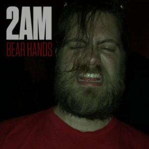 Bear Hands – 2AM – New Music Highlight