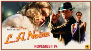 L.A. Noire coming to Switch, PS4 and Xbox One in November
