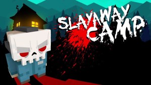 Slayaway Camp comes to PS4 and Xbox One