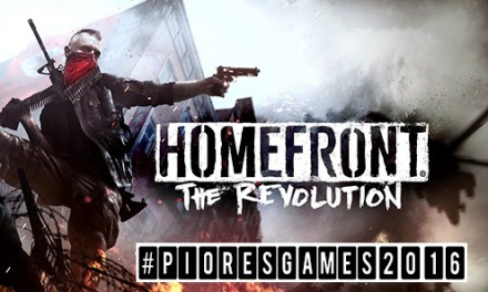 Homefront: The Revolution #pioresgames2016