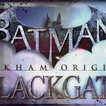 Batman: Arkham Origins BLACKGATE レビューbyみなと