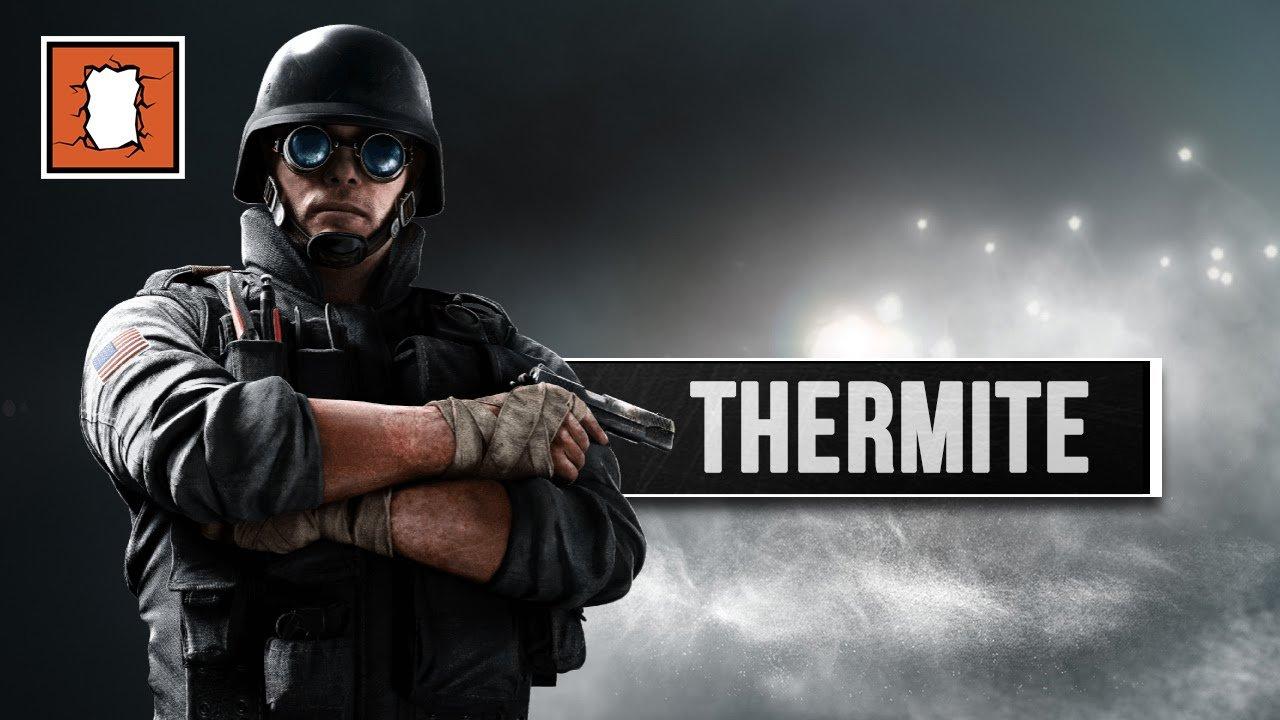 Rainbow Six Siege – Досье: Thermite
