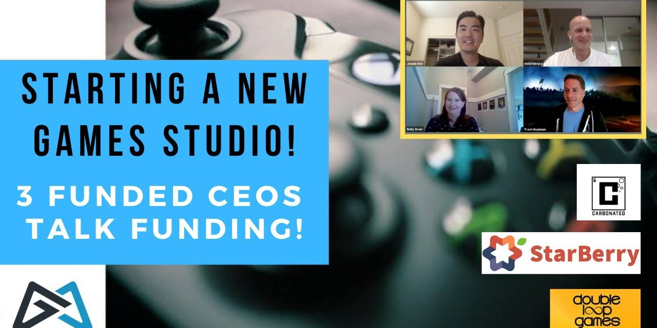 Starting a New Game Studio   3 CEOs Who Raised Millions!