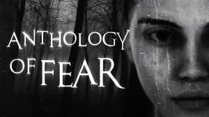 Anthology of Fear gamenerd