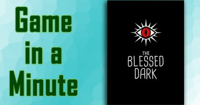 Game in a Minute: The Blessed Dark