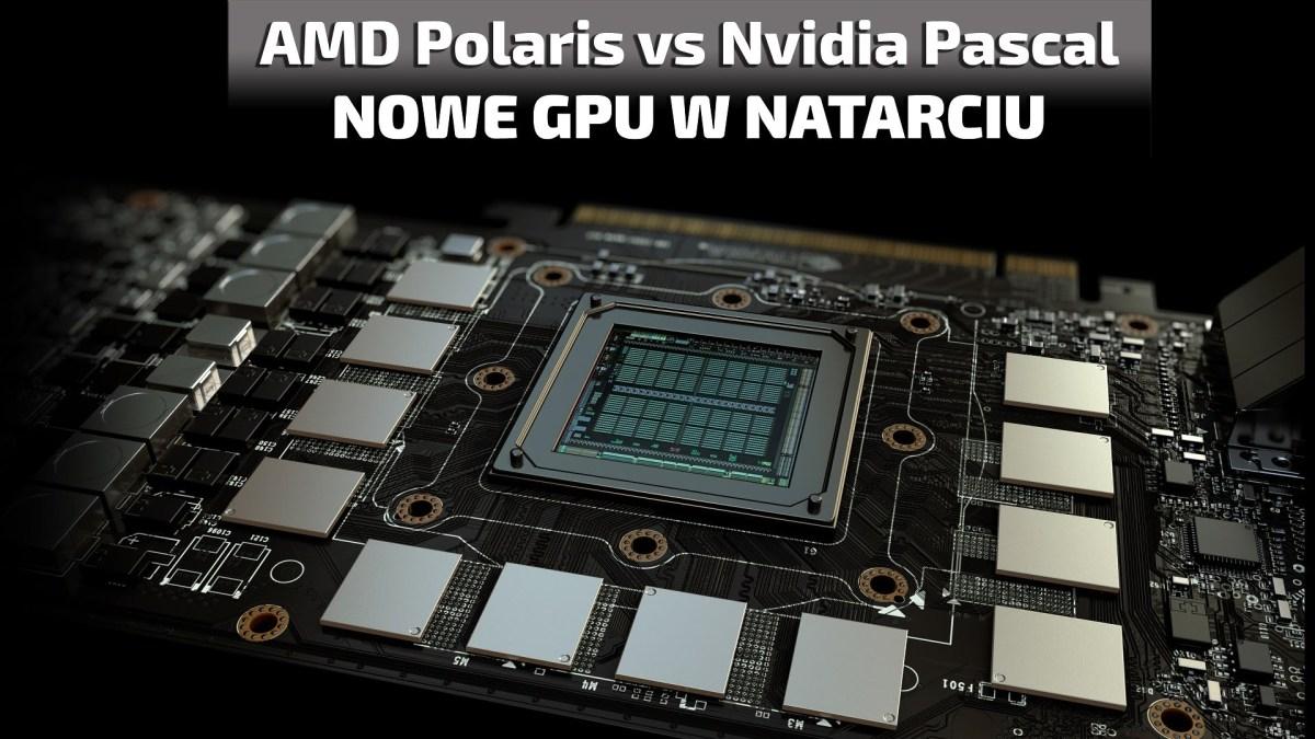 AMD Polaris vs Nvidia Pascal