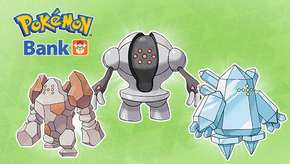 Get Legendary Pokémon Regirock, Regice, And Registeel Now Via Pokémon Bank