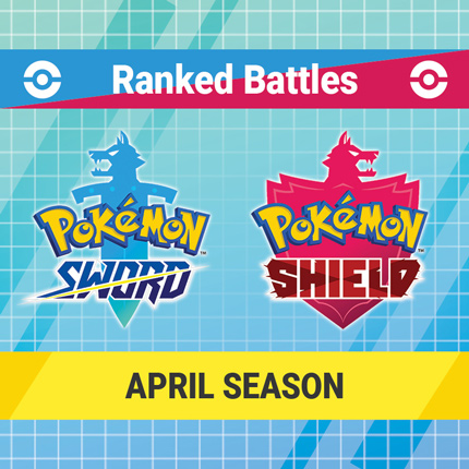 Battle with Your Strongest Pokémon Team in the Ranked Battles April Season