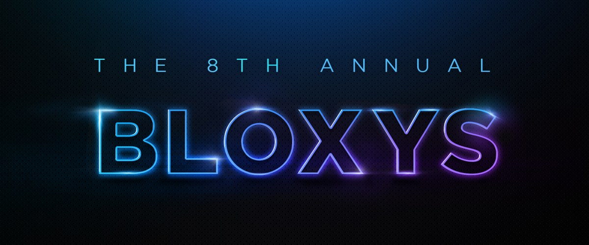Cast Your Votes for the 8th Annual Bloxy Awards