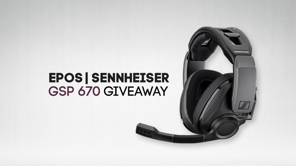 Contest: Win an EPOS SENNHESIER GSP 670 Headset