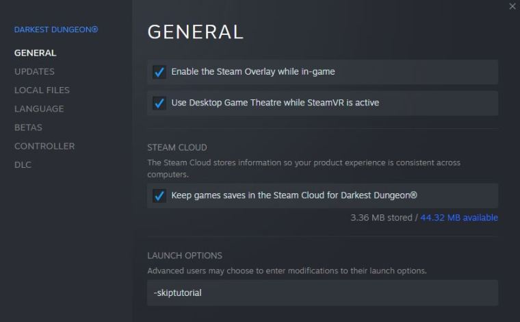 """Settings for starting Darkest Dungeon with all buildings unlocked. Put -skiptutorial in """"Launch Options"""" field."""