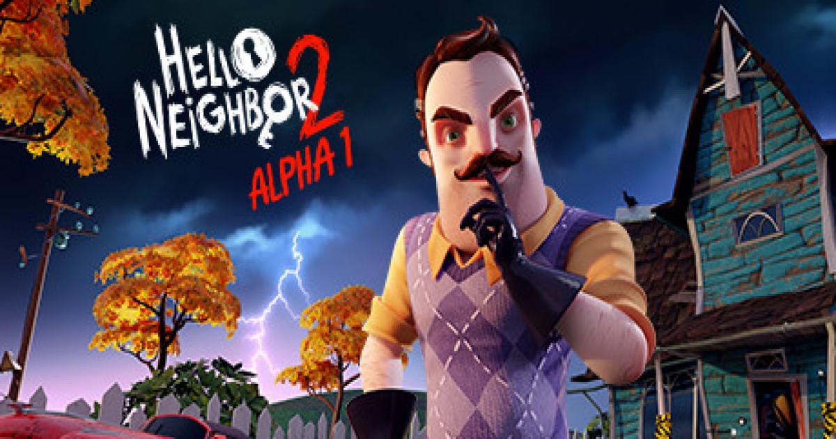 """Hello Neighbor 2 ou Hello Guest"" aberto o Alpha I"