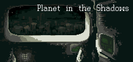 Planet in the Shadows