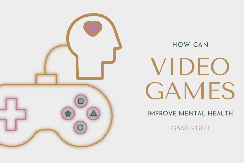 Video Games for Mental Health