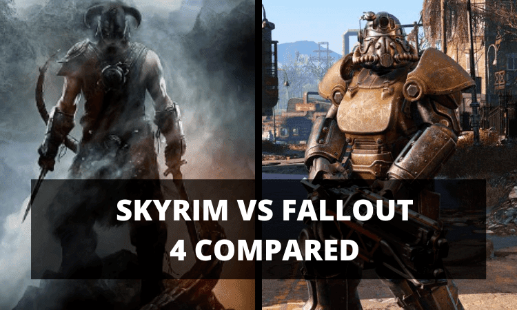 Skyrim vs Fallout 4 Compared – Main Differences, Gameplay and More!
