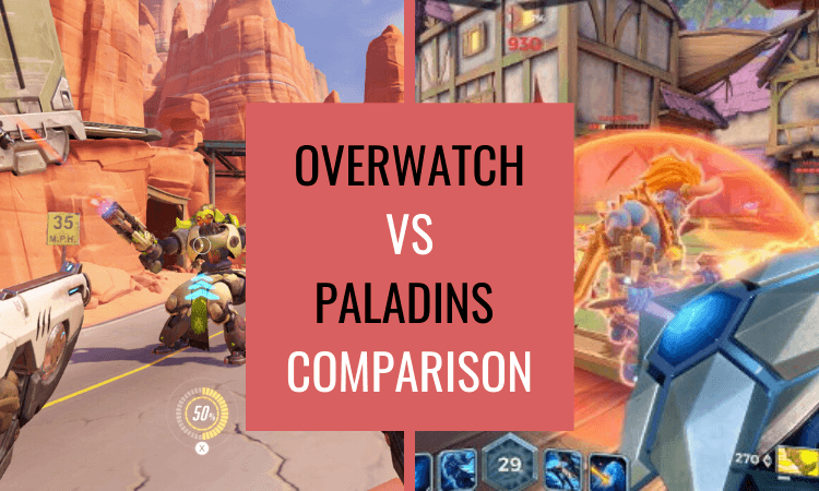 Overwatch vs Paladins – Which Game is Best?