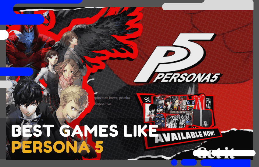 The Best Games Like Persona 5 – 25 Top Picks and Alternatives