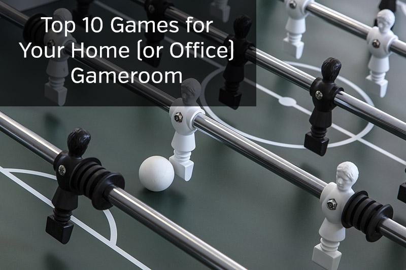 Top Gameroom Games