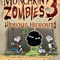 Munchkin Zombies Hideous Hideouts