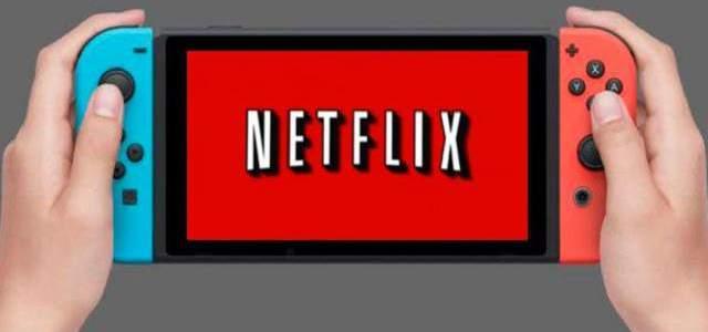 Netflix sólo esperaría visto bueno de Nintendo para llegar a Switch