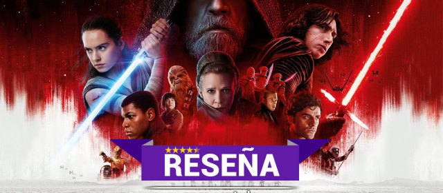 Reseña: Star Wars The Last Jedi
