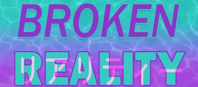 Broken Reality cerró de manera exitosa su campaña en Kickstarter