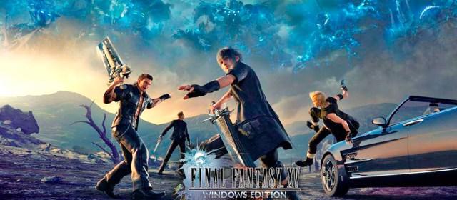 Habrá demo de Final Fantasy XV Windows Edition