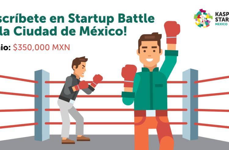 Inscríbete al Global Startup Battle y gana hasta $350,000 pesos