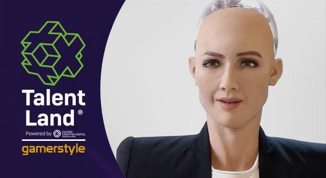 Talent Land: Sophia, un robot que nos hace ver el futuro