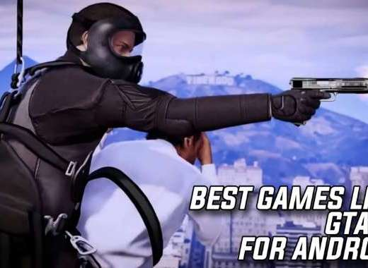 Best Games Like GTA 5 For Android