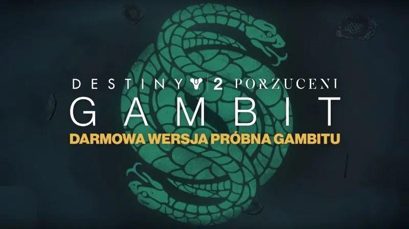 Destiny 2 Porzuceni Tryb Gambit