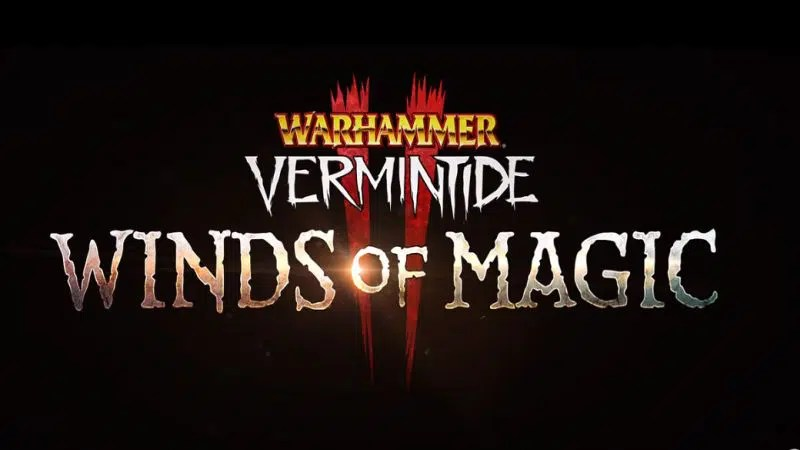 Warhammer Vermintide 2 Winds Of Magic