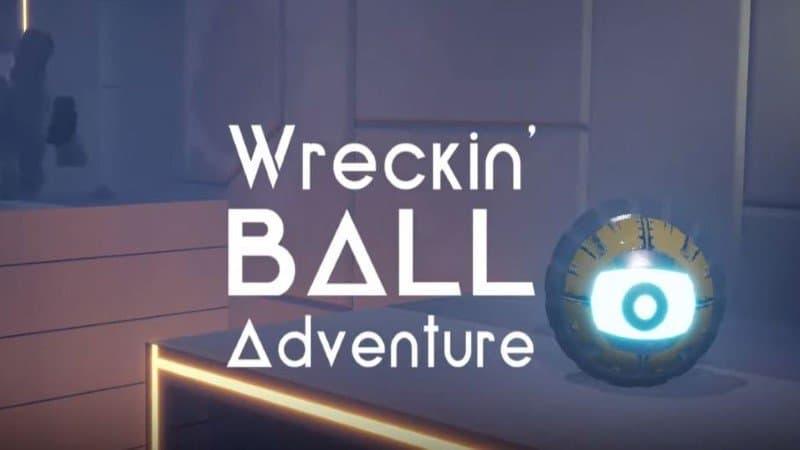 Wreckin Ball Adventure