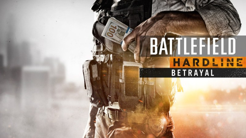 Battlefield Hardline Zdrada