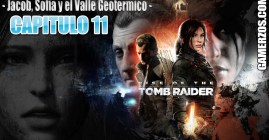11 Rise of the Tomb Rider – Jacob, Sofia y el Valle Geotermico