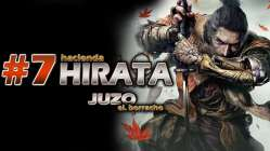 SEKIRO SHADOW DIE TWICE GAMEPLAY ESPAÑOL PARTE 7 HACIENDA HIRATA JUZO EL BORRACHO
