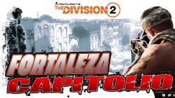 the division 2 gameplay español fortaleza capitolio