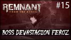 Remnant from the Ashes - devastacion feroz