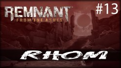 Remnant from the Ashes - explorando Rhom