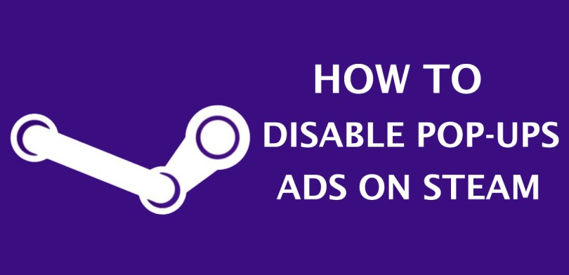 Disable Pop-Up Ads on Steam
