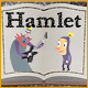 Hamlet - Save Hamlet's girlfriend from Claudius!